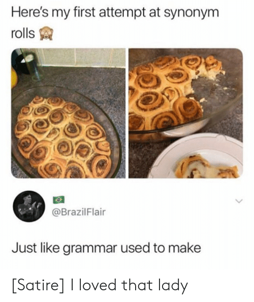 Here S My First Attempt At Synonym Rolls Just Like Grammar Used To