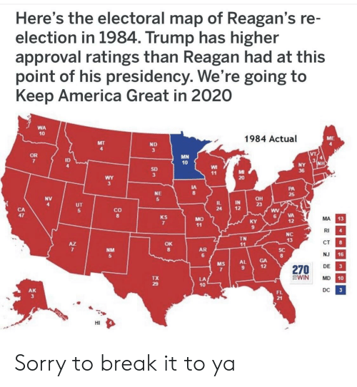 Here's the Electoral Map of Reagan's Re Election in 1984 Trump Has on