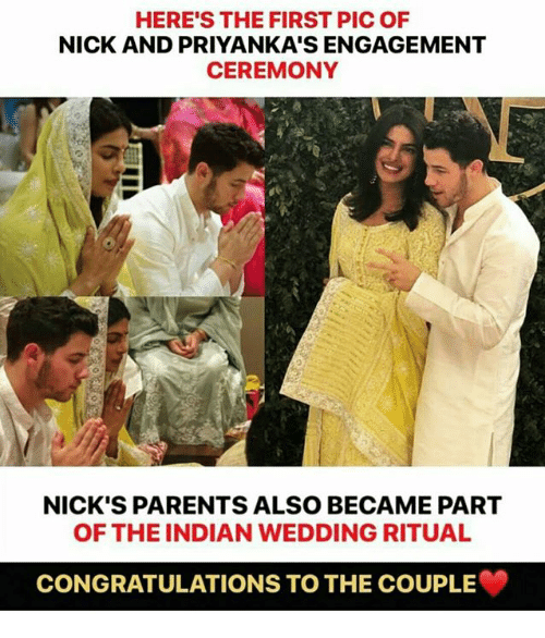 Memes, Parents, and Congratulations: HERE'S THE FIRST PIC OF  NICK AND PRIYANKA'S ENGAGEMENT  CEREMONY  NICK'S PARENTS ALSO BECAME PART  OF THE INDIAN WEDDING RITUAL  CONGRATULATIONS TO THE COUPLE