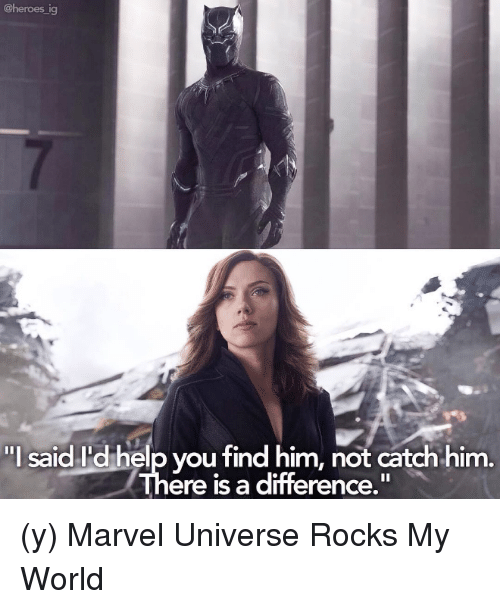 """Memes, 🤖, and Marvel Universe: @heroes ig  """"I said Id helpvou find him, not catch him.  ere is a difference."""" (y) Marvel Universe Rocks My World"""