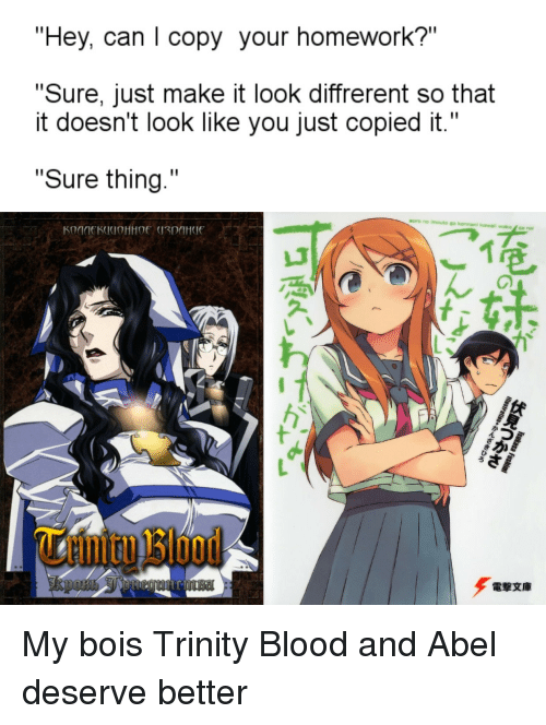hey can i copy your homework sure just make it look diffrerent so