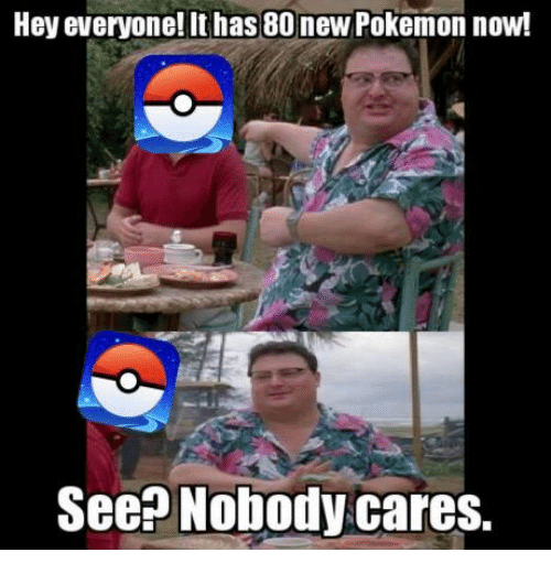 Video Games, New, and Now: Hey everyone! has 80 new Pokemon now!  See? Nobody cares.