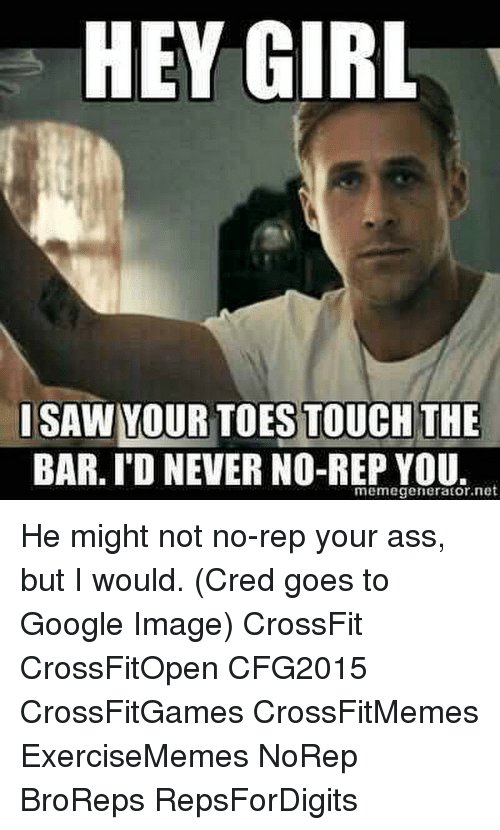 hey girl i saw your toestouch the bar id never 768936 ✅ 25 best memes about sports meme generator sports meme