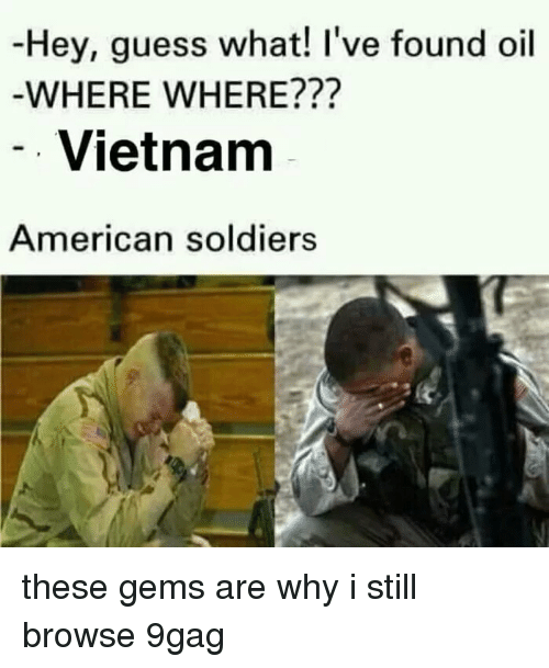 9gag, Soldiers, and American: Hey, guess what! I've found