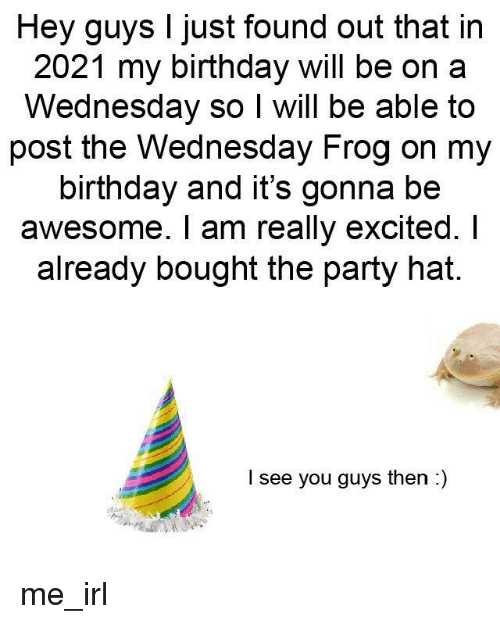 48ffa55ff78c Birthday, Party, and Wednesday: Hey guys I just found out that in 2021