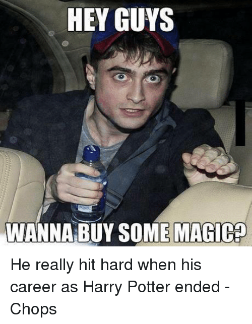 Hey Guys Wanna Buy Some Magic