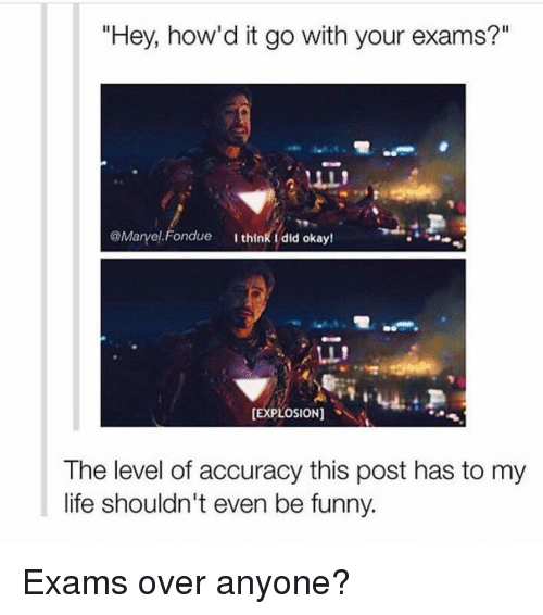 """Memes, 🤖, and Fondue: """"Hey, how'd it go with your exams?""""  @Ma  Fondue  I think did okay!  LL!  [EXPLOSION]  The level of accuracy this post has to my  life shouldn't even be funny. Exams over anyone?"""