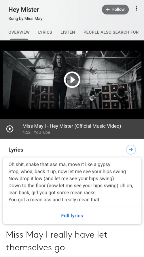 Hey Mister Song By Miss May I Follow Overview Lyrics