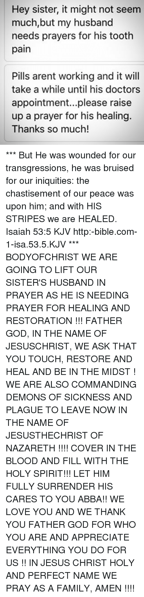 Hey Sister It Might Not Seem Much but My Husband Needs Prayers for