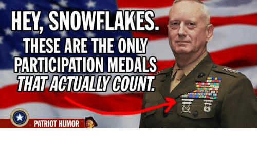 hey snowflakes these are the only participation medals that actually 9446789 hey snowflakes these are the only participation medals that actually