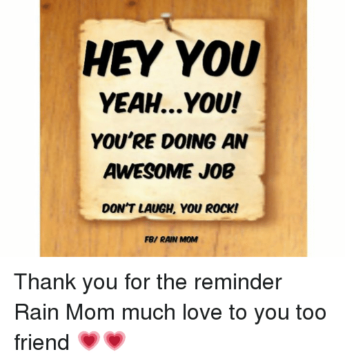 Amazing Great Job: HEY YOU YEAHYOU! YOU'RE DOING AN AWESOME JOB DON'T LAUGH