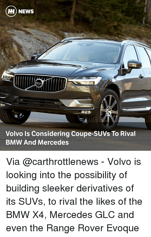 HH NEWS Volvo Ls Considering Coupe-SUVs to Rival BMW and