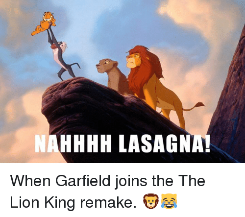 hhhh lasagna when garfield joins the the lion king remake 6920546 hhhh lasagna! when garfield joins the the lion king remake,Lasagna Meme