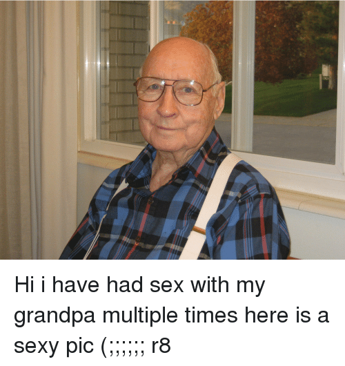 I had sex with my grandfather