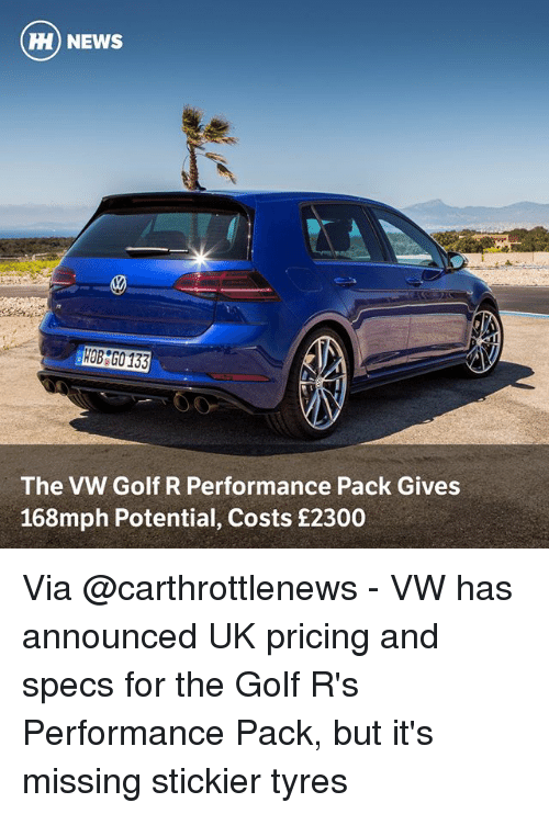 HI NEWS 30 HOB G0 133 the VW Golf R Performance Pack Gives 168mph