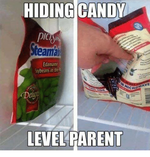 Candy, Memes, and Edamame: HIDING CANDY  pic  eama  Edamame  beans in th  ICROWAVE  Deli  LEVEL PARENT