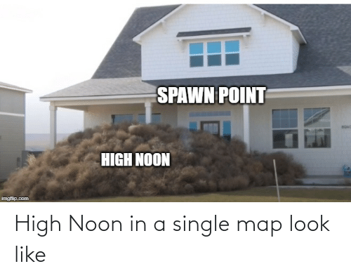 High Noon, Single, and Map: High Noon in a single map look like