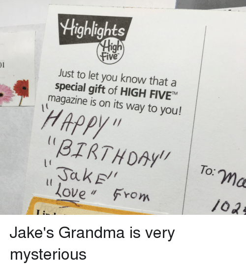 Highlights High Five Just to Let You Know That a Special Gift of