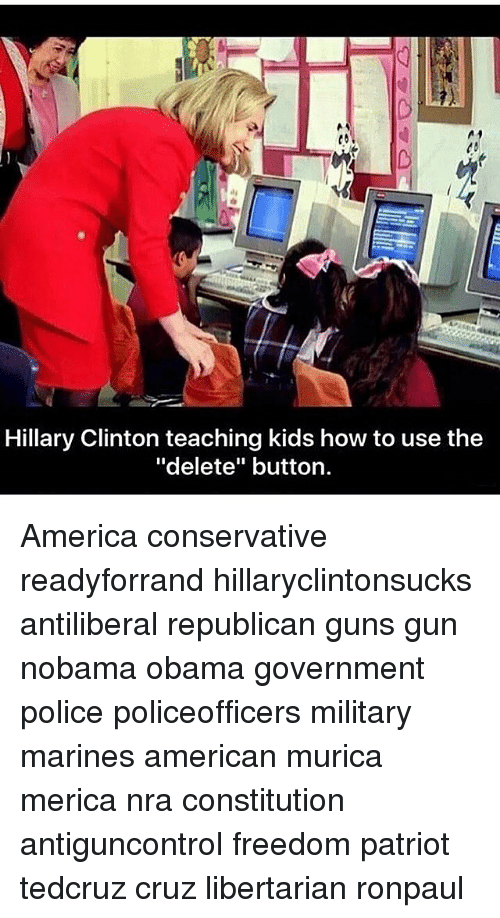 Hillary Clinton Teaching Kids How to Use the Delete Button America