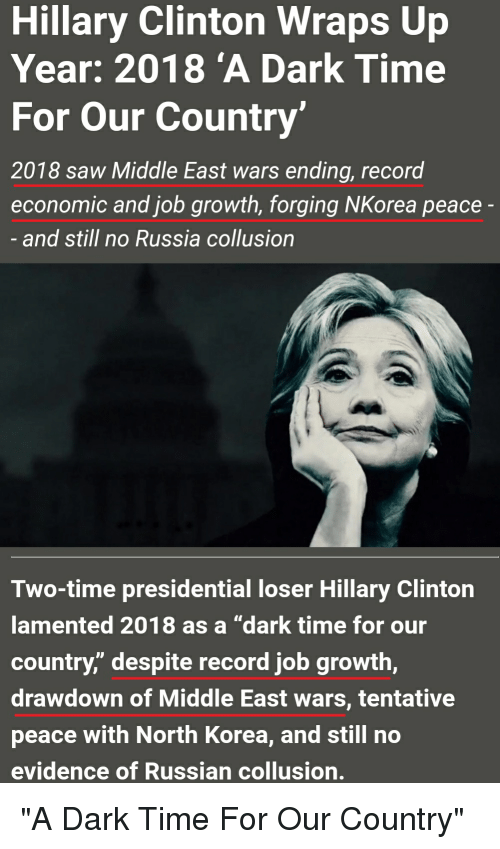 Hillary Clinton Wraps Up Year 2018 'A Dark Time for Our Country 2018
