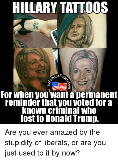 Hillary Tattoos Otfe For When You Want A Permanent Reminder Thatyou