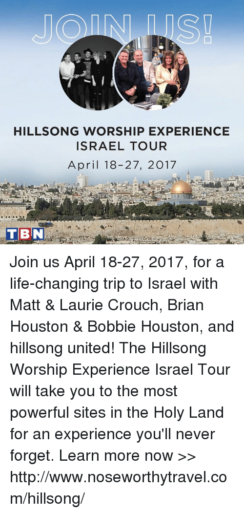 HILLSONG WORSHIP EXPERIENCE ISRAEL TOUR April 18-27 2017