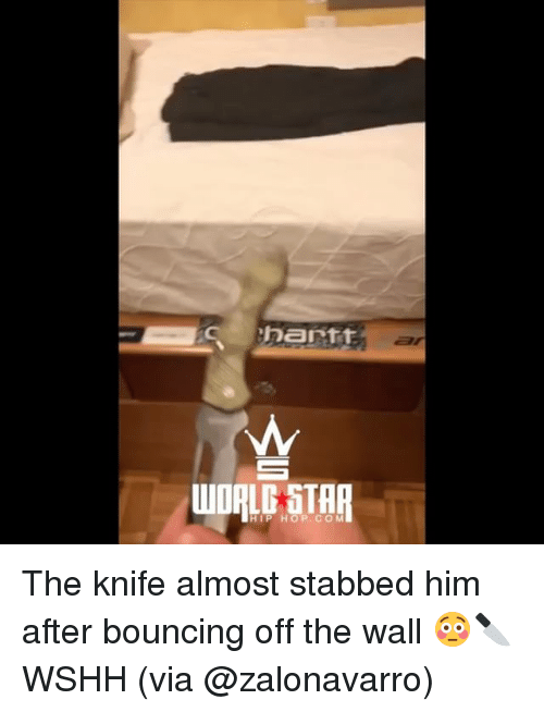 Memes, Wshh, and Hip Hop: HIP HOP CO M The knife almost stabbed him after bouncing off the wall 😳🔪 WSHH (via @zalonavarro)