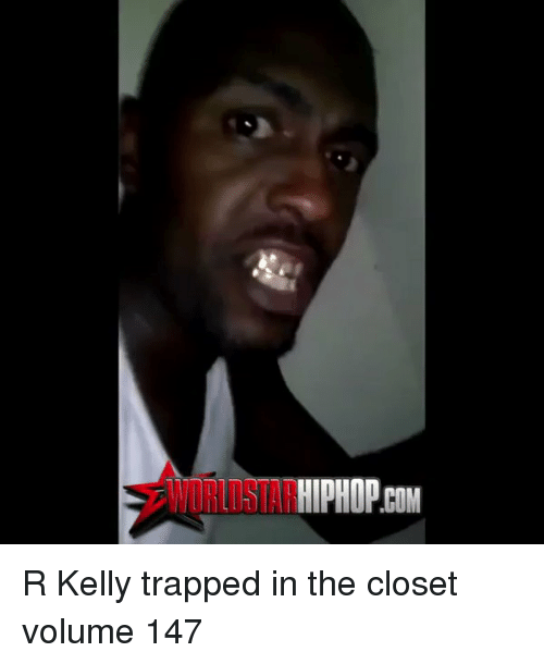 hiphop com r kelly trapped in the closet volume 147 12437534 ✅ 25 best memes about r kelly trapped in the closet r kelly,Closet Meme