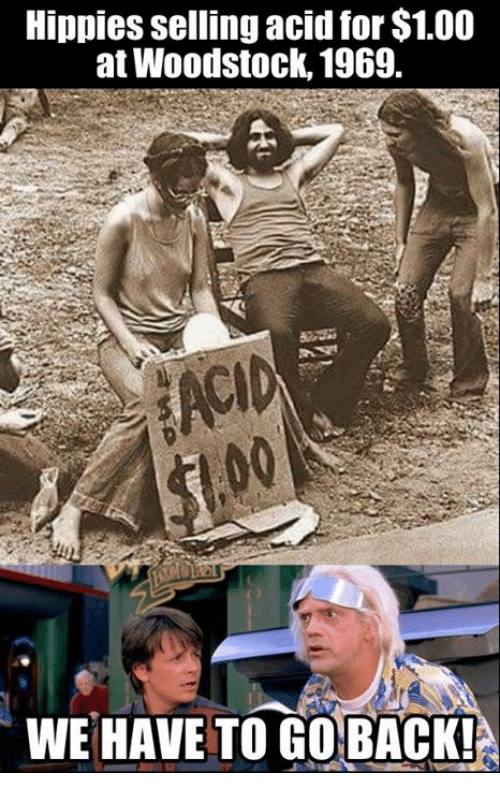 [Image: hippies-selling-acid-for-1-00-at-woodsto...850084.png]