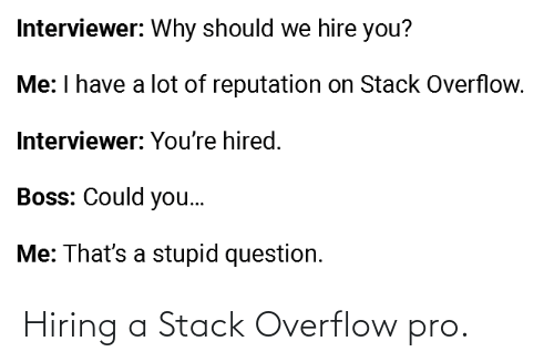 Pro, Stack, and Stack Overflow: Hiring a Stack Overflow pro.