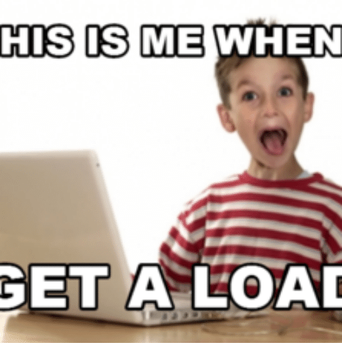 his os me when get a load loaded meme on