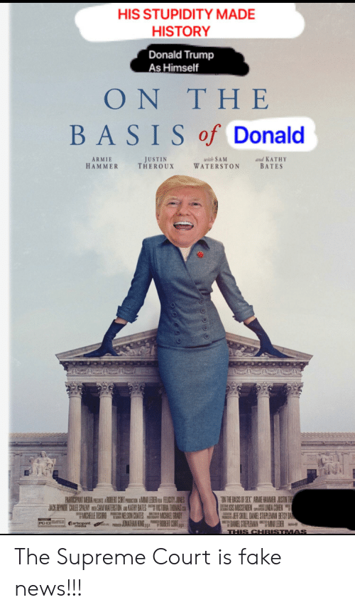 85a499934b1b HIS STUPIDITY MADE HISTORY Donald Trump as Himself ON T HE BASIS of ...