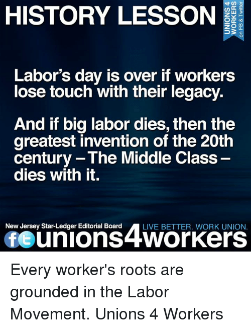 History Lesson Dce 53 Labor S Day Is Over If Workers Lose Touch With