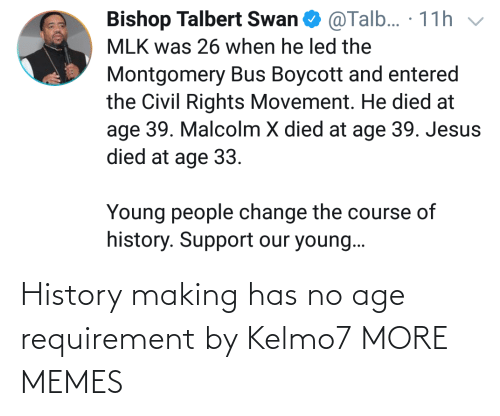 Dank, Memes, and Target: History making has no age requirement by Kelmo7 MORE MEMES