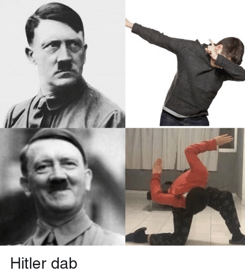Jew Detector: 25+ Best Memes About Hitler Dab