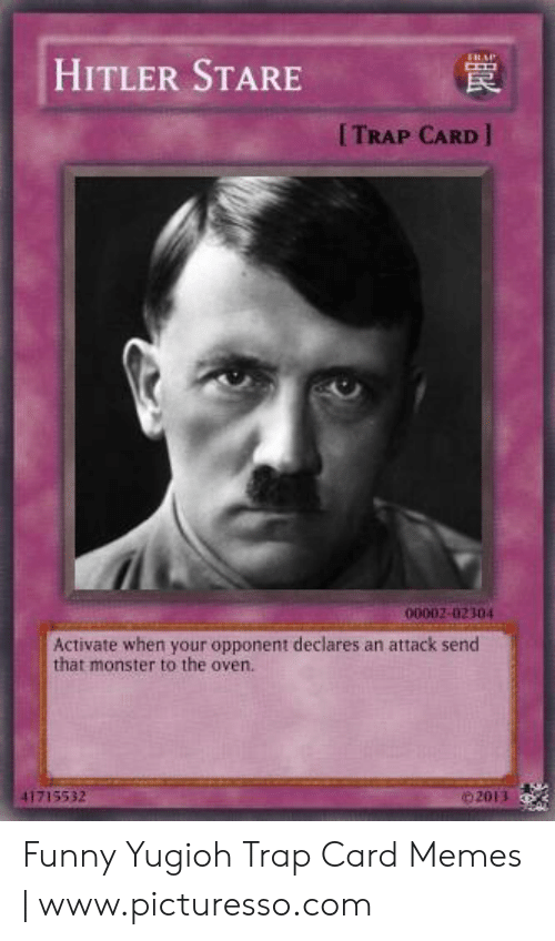 Hitler Stare Trap Card 00002 02304 Activate When Your Opponent