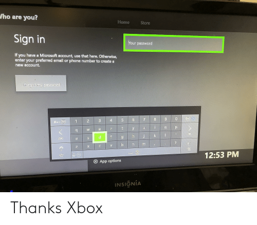 Ho Are You? Home Store Sign in Our Password if You Have a Microsoft