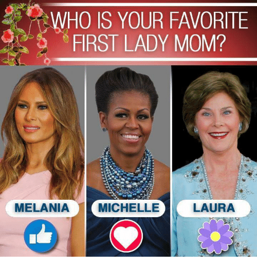 Mom First And Laura Ho Is Your Favorite First Lady Mom Melania