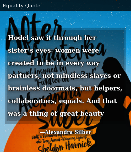Hodel Saw It Through Her Sister's Eyes Women Were Created to
