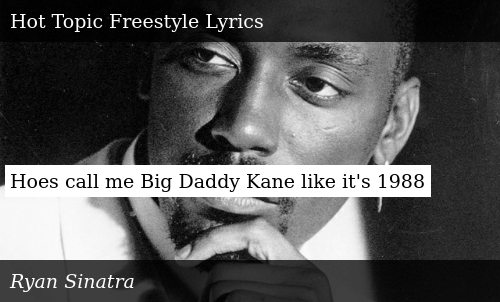 Hoes Call Me Big Daddy Kane Like It S 1988 Donald Trump