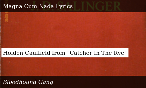 9c80cd29f55c1 Holden Caulfield From Catcher in the Rye | Donald Trump Meme on ME.ME