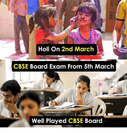 Holi On 2nd March Cbse Board Exam From 5th March Well Played Cbse