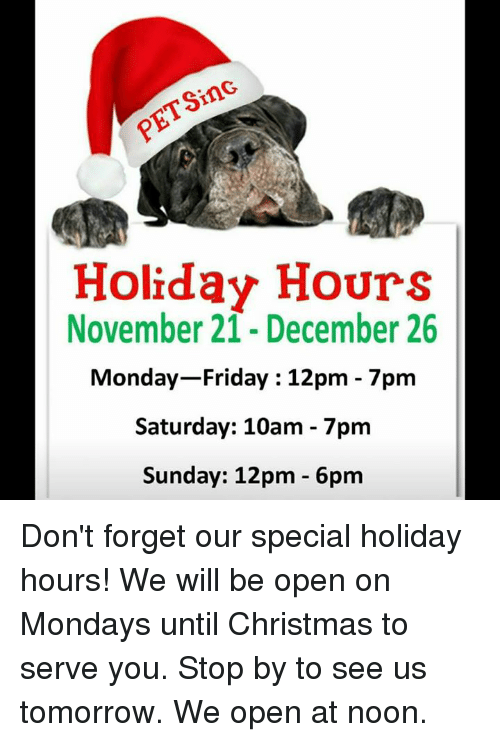 memes sunday and holiday hours november 21 december 26 monday