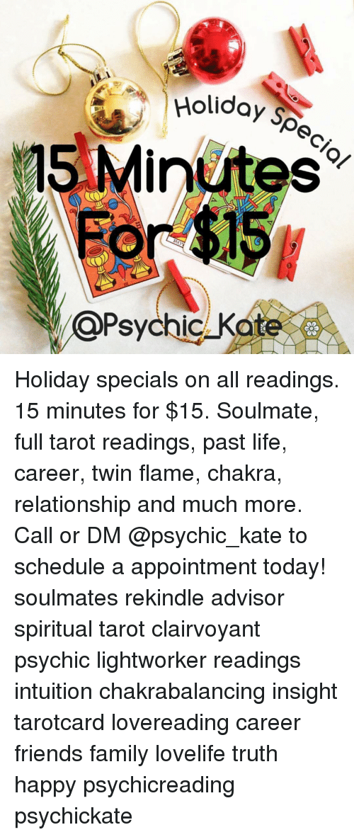 Holidays C@Psychi Holiday Specials on All Readings 15