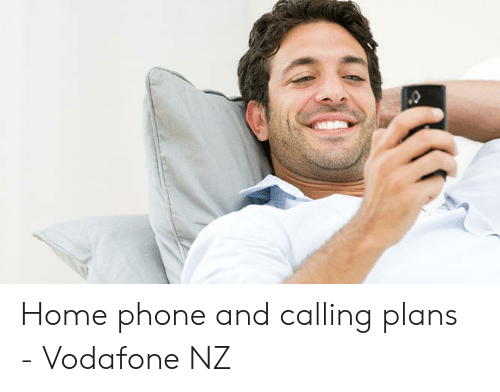 Home Phone and Calling Plans - Vodafone NZ | Phone Meme on ME ME