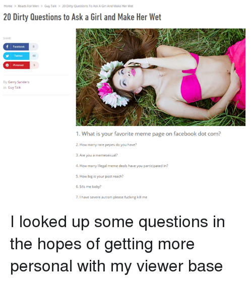 Dirty Questions To Make A Girl Wet
