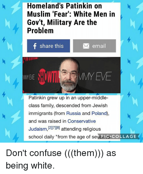 Homeland's Patinkin on Muslim 'Fear' White Men in Gov't Military Are