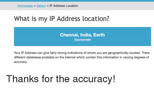 Homepage > Detect > IP Address Location What Is My IP