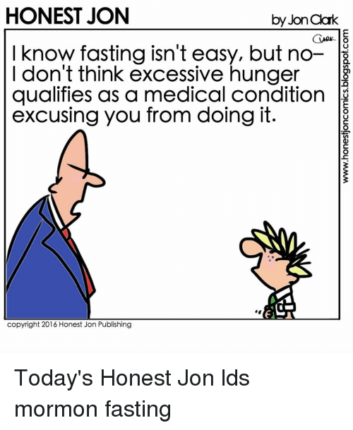 Honest Jon By Jonaak I Know Fasting Isnt Easy But No I Dont Think