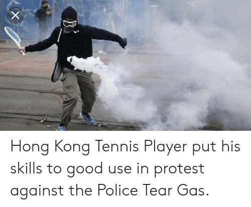 Police, Protest, and Good: Hong Kong Tennis Player put his skills to good use in protest against the Police Tear Gas.